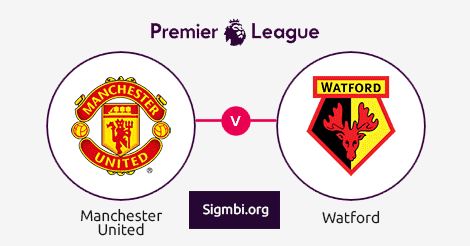 Live Streaming Manchester United vs Watford